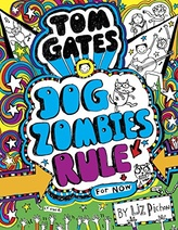 Tom Gates: DogZombies Rule (for Now)