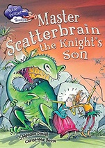Master Scatterbrain, the knight's son